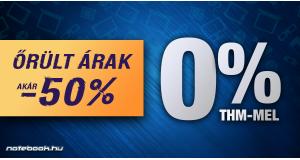 Őrült árak 0% THM-mel!
