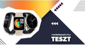 Mi Smart Band 5, Amazfit GTR 2 és Mi Watch Lite teszt
