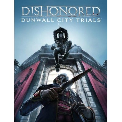 Dishonored: Dunwall City Trials DLC (PC) DIGITÁLIS
